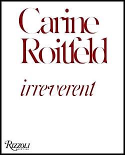 Carine Roitfeld: Irreverent Book Cover